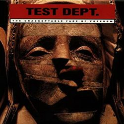 TEST DEPARTMENT: The Unacceptable Face (CD)