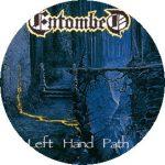 ENTOMBED: Left Hand Path (jelvény, 2,5 cm)