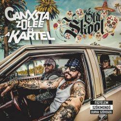 GANXSTA ZOLEE ÉS A KARTEL: Oldskool (CD)