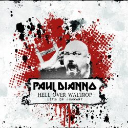 PAUL DI'ANNO: Hell Over Waltrop - Live In Germany