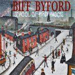 BIFF BYFORD: School Of Hard Knocks (CD)