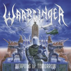 WARBRINGER: Weapons Of Tomorrow (CD)