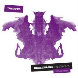 TROTTEL: Borderline Syndroma 1989 (LP)