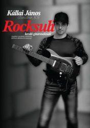 ROCKSULI - kezdő gitárosoknak (Kállai János)