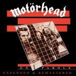 MOTORHEAD: On Parole - Expanded & Remastered (CD, +6 bonus)