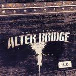 ALTER BRIDGE: Walk The Sky 2.0 - EP (CD)
