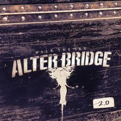 ALTER BRIDGE: Walk The Sky 2.0 - EP (CD)