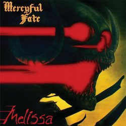 MERCYFUL FATE: Melissa (LP, 180 gr)