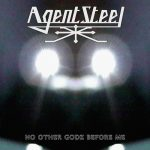 AGENT STEEL: No Other Godz Before Me (CD)