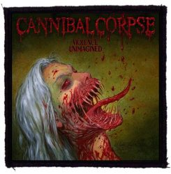 CANNIBAL CORPSE: Violence Unimagined (95x95) (felvarró)