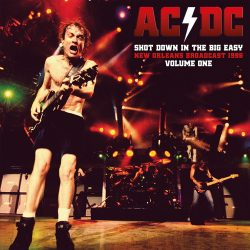 AC/DC: Shot Down In The Big Easy Vol.1. (2LP)