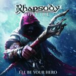 RHAPSODY OF FIRE: I'll Be Your Hero - EP (CD)