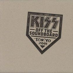 KISS: Off The Soundboard Tokyo - Live 2001.03.13. (2CD)