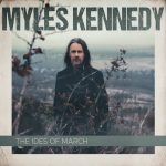 MYLES KENNEDY: The Ideas Of March (CD)