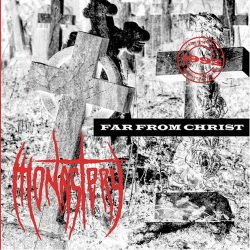 MONASTERY: Far From Christ (CD, remastered)