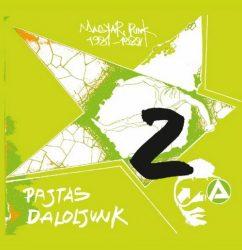 PAJTÁS DALOLJUNK - Magyar Punk 1981-1988 (LP)
