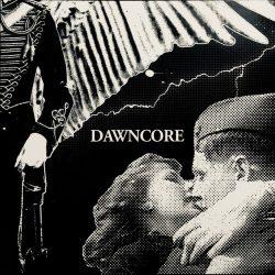 DAWNCORE: Dawncore (LP)