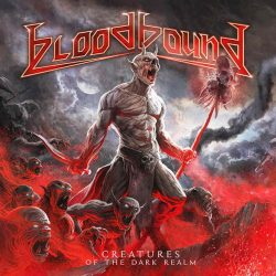 BLOODBOUND: Creatures Of The Dark Real (CD+DVD)