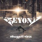 BEYOND: Elhagyott város (CD)