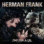 HERMAN FRANK: Two For A Lie (CD)