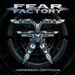 FEAR FACTORY: Aggression Continuum (CD)