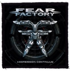 FEAR FACTORY: Aggression Continuum (95x95) (felvarró)