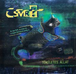 CSMR? (Csináltadmár rabbival?): Tökéletes állat (CD)