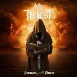 KK'S PRIEST: Sermons Of The Sinner (CD)