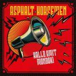 ASPHALT HORSEMEN: Halld, amit mondok! (LP)