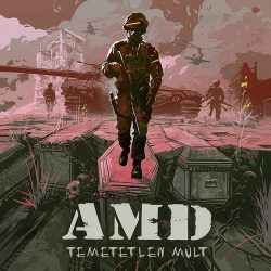 AMD: Temetetlen múlt (CD)